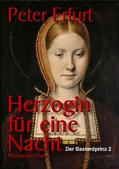 Herzogin für eine Nacht (Der Bastardprinz Teil 2)