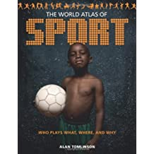 World Atlas of Sport, The by Alan Tomlinson (2011-05-26)