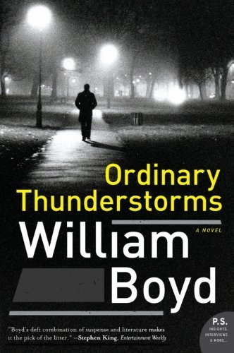 Ordinary Thunderstorms: A Novel by William Boyd (2011-02-01)