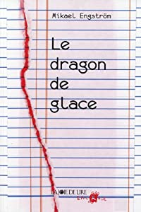 """Afficher """"Le dragon de glace"""""""