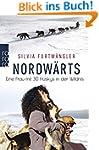 Nordwärts: Eine Frau mit 30 Huskys in...