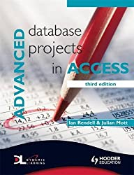 Advanced Database Projects in Access 3rd Edition