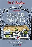 """Afficher """"Agatha Raisin enquête n° 14 Gare aux fantômes"""""""