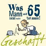 65 Geburtstag Sprüche Zitate Weisheiten Gedichte Oder Aphorismen