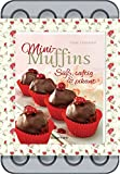 Mini-Muffins - Süß, saftig & pikant - Set: Mit hochwertigem 24er-Backform. Buch und Backform