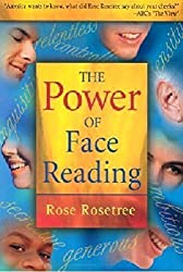 The Power of Face Reading (2nd Edition) by Rose Rosetree (2001-05-09)