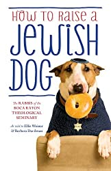 How To Raise A Jewish Dog (English Edition)