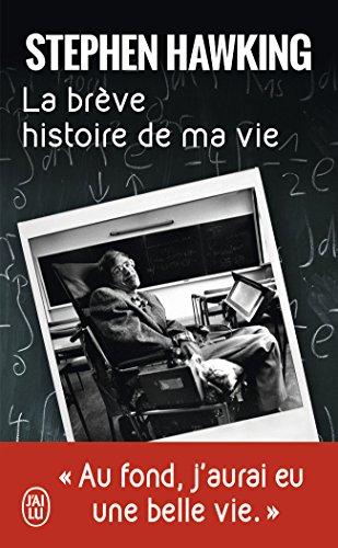 La brève histoire de ma vie : Biographie par Stephen Hawking