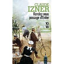 Rendez-vous passage d'Enfer by Claude Izner (2008-02-20)