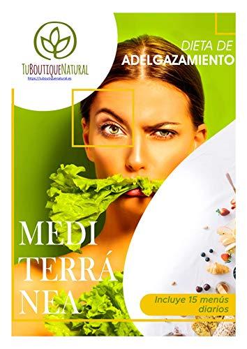 La Dieta Definitiva Mediterránea ✔️14 Saludables Menús para Adelgazar ✔️ Comer Sano: Dentro encontrarás un Regalo (Tu Boutique Natural nº ...