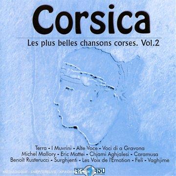 Corsica : Les Plus Belles Chansons Corses / Vol.2