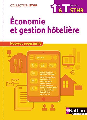 Economie et Gestion Hôtelière 1re/Tle par Marie-Claire Auffray