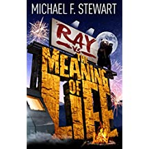 Ray Vs the Meaning of Life (English Edition)