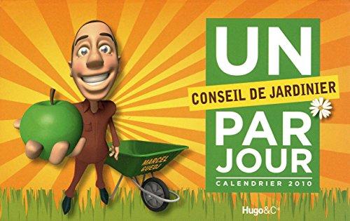 UN CONSEIL DE JARDINIER PAR JOUR 2010