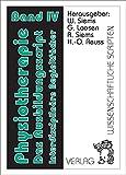Physiotherapie - Das Ausbidungsscript Band 4: Band IV Staatskunde, Rechtskunde, Sprache und Schrift, Psychologie, Soziologie, Wirtschaftslehre, ... (Physiotherapie - Das Ausbildungsscript)