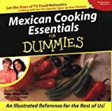 Mexican Cooking Essentials for Dummies by Susan Feniger (2002-08-01)