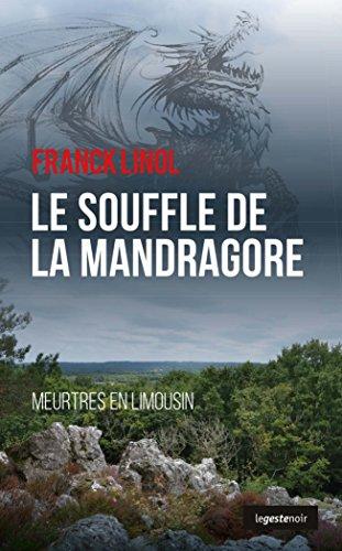 Meurtres en Limousin (9) : Le souffle de la mandragore