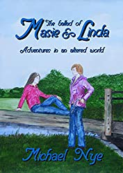 The Ballad of Masie and Linda