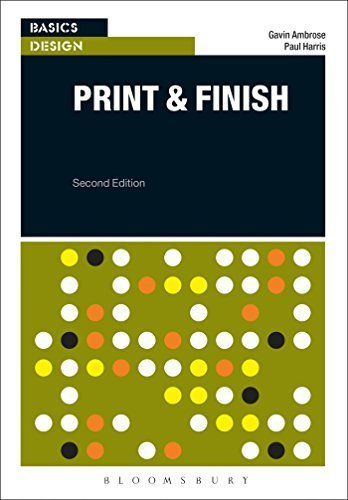 Basics Design: Print and Finish by Ambrose, Gavin, Harris, Paul (2014) Paperback