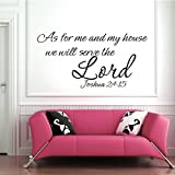 """Bible Verse Wall Decal Quotes """"As For Me And my house we will serve the Lord JOSHUA 24:15"""" Vinyl Wall Stickers Living Room Lettering Mural (X-Large,Black) by WallsUp"""