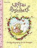 Rosa Rosenherz / Rosa Rosenherz. Ein Regenbogenpony für die Prinzessin