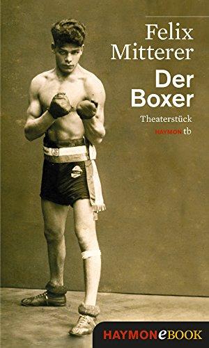 Der Boxer: Theaterstück (HAYMON TASCHENBUCH) - Taschenbuch-häftlinge