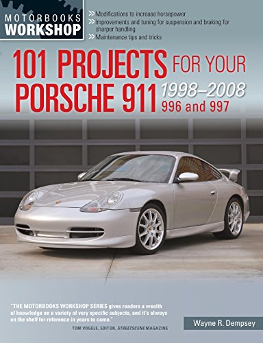 101 Projects for Your Porsche 911 996 and 997 1998-2008 (Motorbooks Workshop) - 2008 Internationale Serie