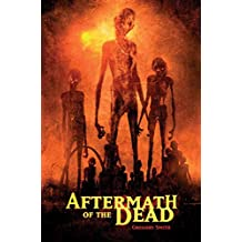 [(Aftermath of the Dead)] [By (author) Gregory Smith] published on (June, 2005)