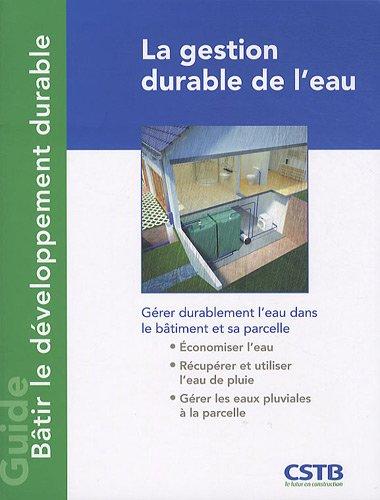 La gestion durable de l'eau par Bernard de Gouvello