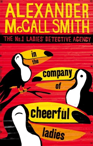 In The Company Of Cheerful Ladies (No. 1 Ladies' Detective Agency series Book 6) (English Edition)