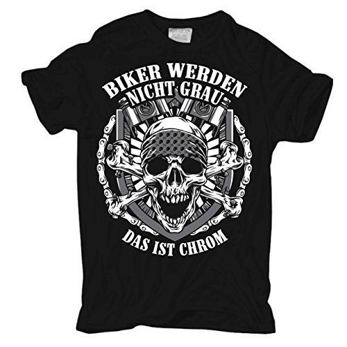 Männer und Herren T-Shirt Biker werden nicht grau DAS IST CHROM Körperbetont schwarz