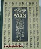 Die große Wein - Enzyklopädie - Alexis Lichine, Arne Krüger