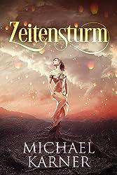 Zeitensturm: Fantasy (Verlorene Legenden 1) (German Edition)