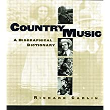 Country Music: A Biographical Dictionary