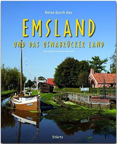 Reise durch das EMSLAND und OSNABRÜCKER LAND: Ein Bildband mit über 190 Bildern auf 140 Seiten – STÜRTZ Verlag