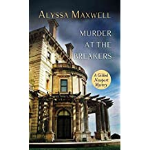 [(Murder at the Breakers)] [By (author) Alyssa Maxwell] published on (August, 2014)