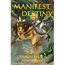 Manifest Destiny (Endangered Book 3)
