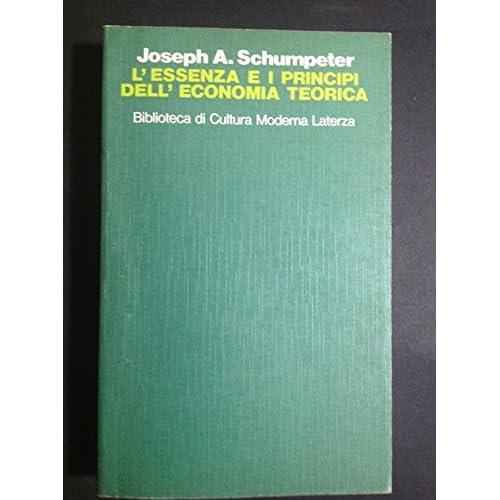 L'essenza E I Principi Dell'economia Teorica