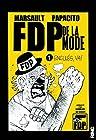 FDP de la mode - Tome 1 Enculés, va ! (01)