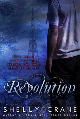 Revolution (A Collide Novel, Volume 4) (Collide series) (English Edition)