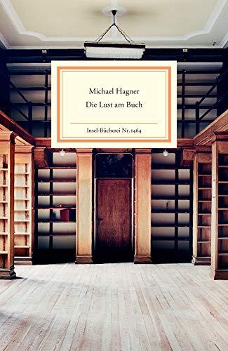 Die Lust am Buch (Insel-Bücherei)