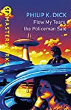 Flow My Tears, The Policeman Said (S.F. MASTERWORKS)