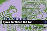 Dykes to Watch Out for: The Sequel : Added Attraction! Serial Monogamy : A Documentary by Alison Bechdel (1992-05-02)