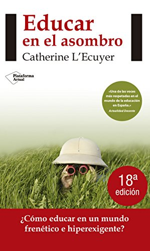 Educar en el asombro (Actual) por Catherine L'Ecuyer