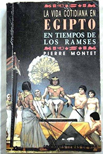 Descargar Libro La vida cotidiana en Egipto en tiempos de los ramses de Pierre Montet