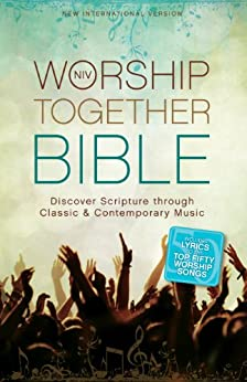 NIV, Worship Together Bible, eBook: Discover Scripture through Classic and Contemporary Music di [Zondervan]