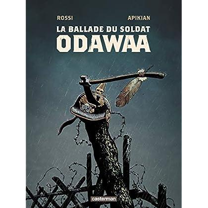La Ballade du Soldat Odawaa