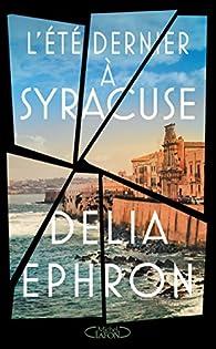 L'été dernier à Syracuse par Delia Ephron
