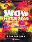 Wow Hits 2015: 33 of Today's Top Chri...