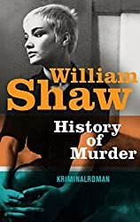 History of Murder: Kriminalroman (Breen-Tozer-Trilogie)